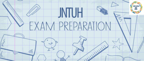How to Prepare for JNTU Exams to get Good Marks